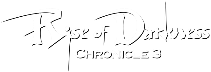 Chronicle 3: Rise of Darkness